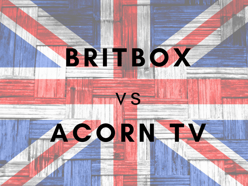 BritBox vs. Acorn TV - Which British TV Service's Content is Best for You? 1
