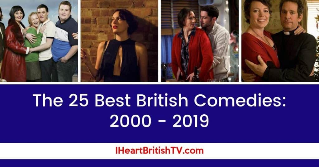 The 25 Best British Comedies from 2000 - 2019 1