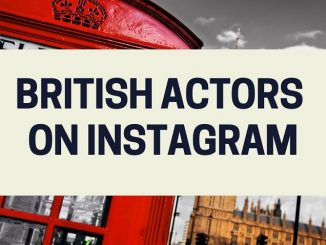 20 British Actors You Can Follow on Instagram 7
