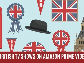 2020 Update: 460+ British TV Shows You Can Watch with Amazon Prime Video 8