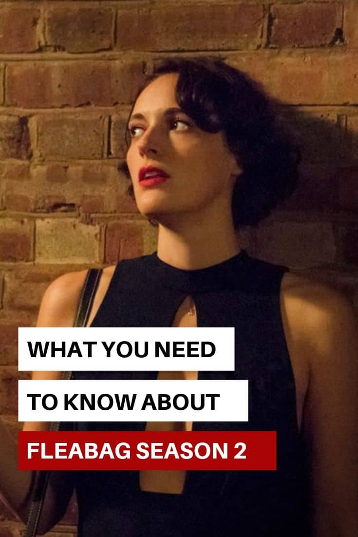 Fleabag, Season 2: What to Expect & Where to Watch It 5