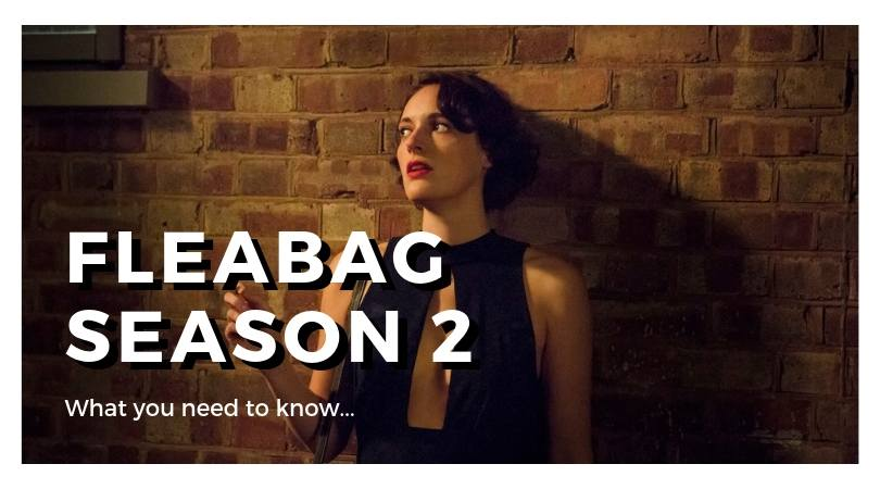 Fleabag, Season 2: What to Expect & Where to Watch It 1
