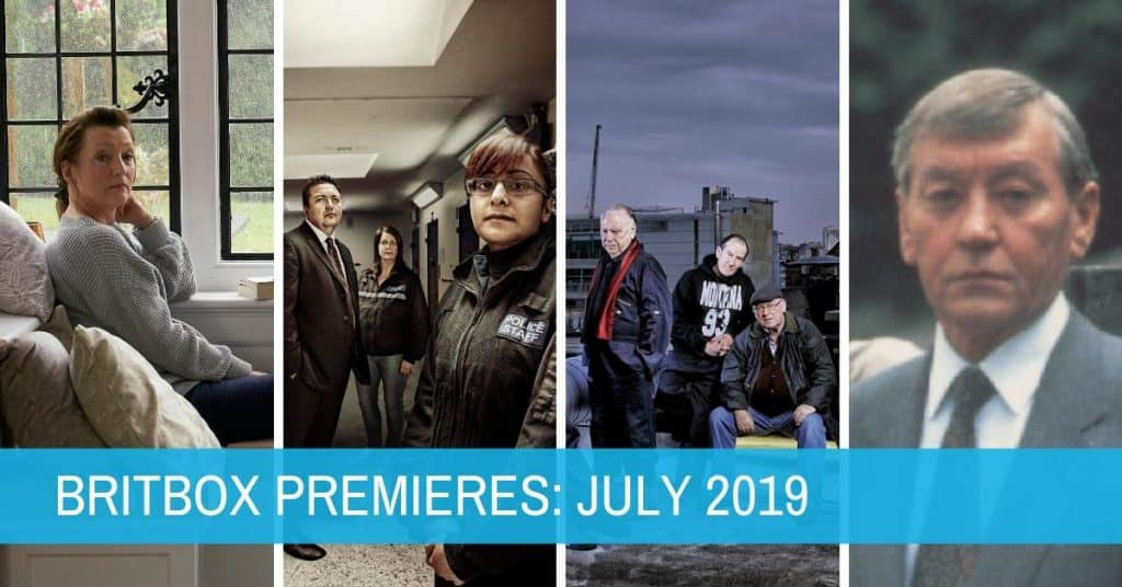 New Shows on BritBox: July 2019 1
