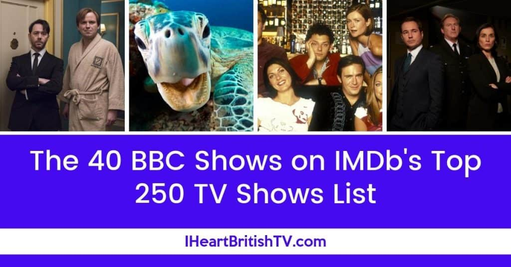 The 40 BBC Shows Listed in IMDb's Top 250 TV Shows 1