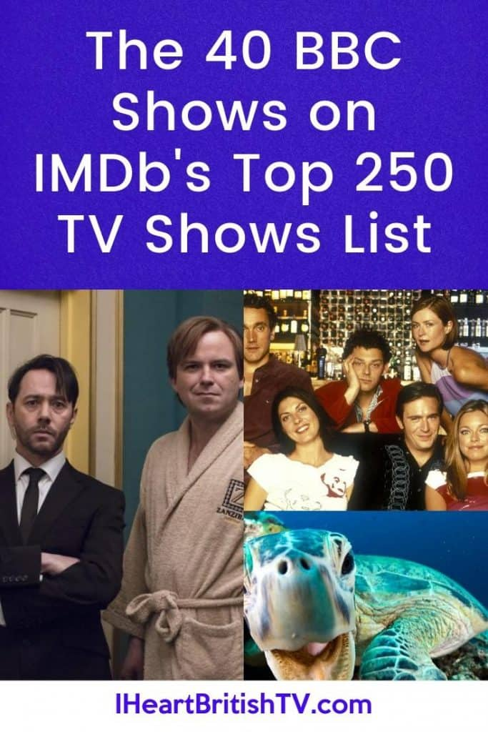 The 40 BBC Shows Listed in IMDb's Top 250 TV Shows 13