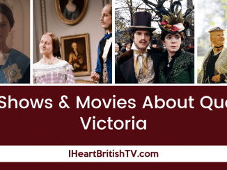 The 11 Best TV Shows & Movies About Queen Victoria 2