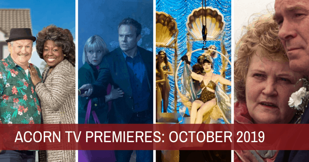 What's New on Acorn TV for October 2019? (UPDATED) 1