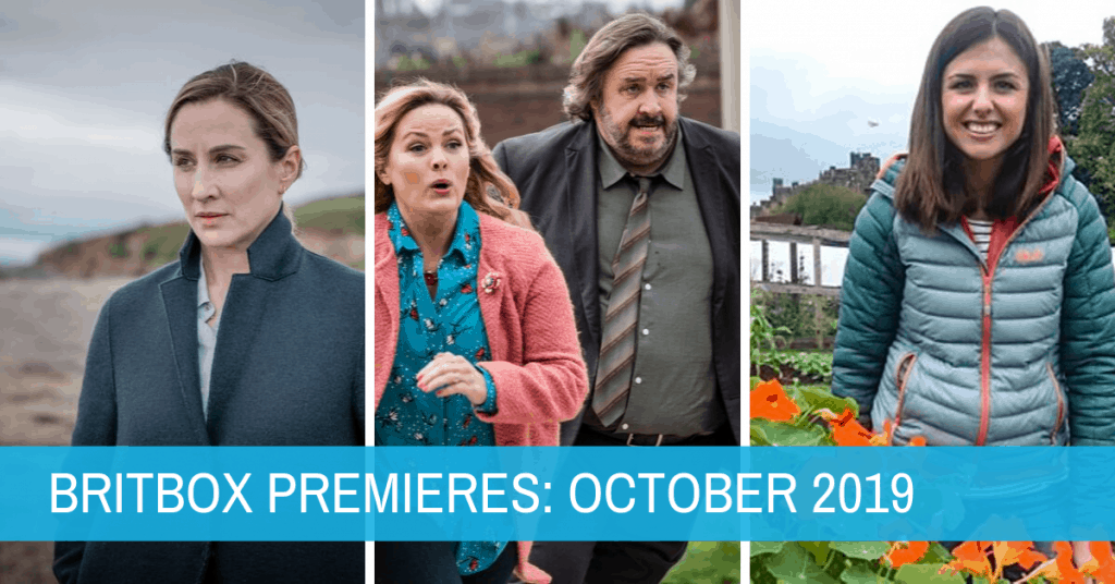 New British TV Shows on BritBox: October 2019 Premieres 1