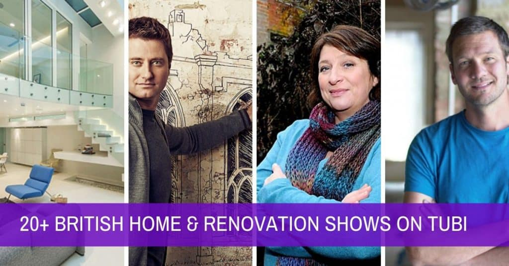 British Renovation & House Hunting Shows You Can Stream for Free on Tubi TV 1