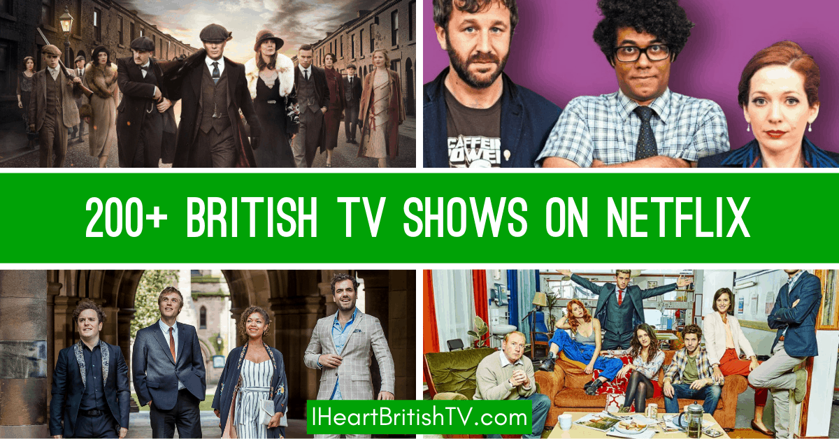 2019 Update 230 British Tv Shows On Netflix Right Now I Heart