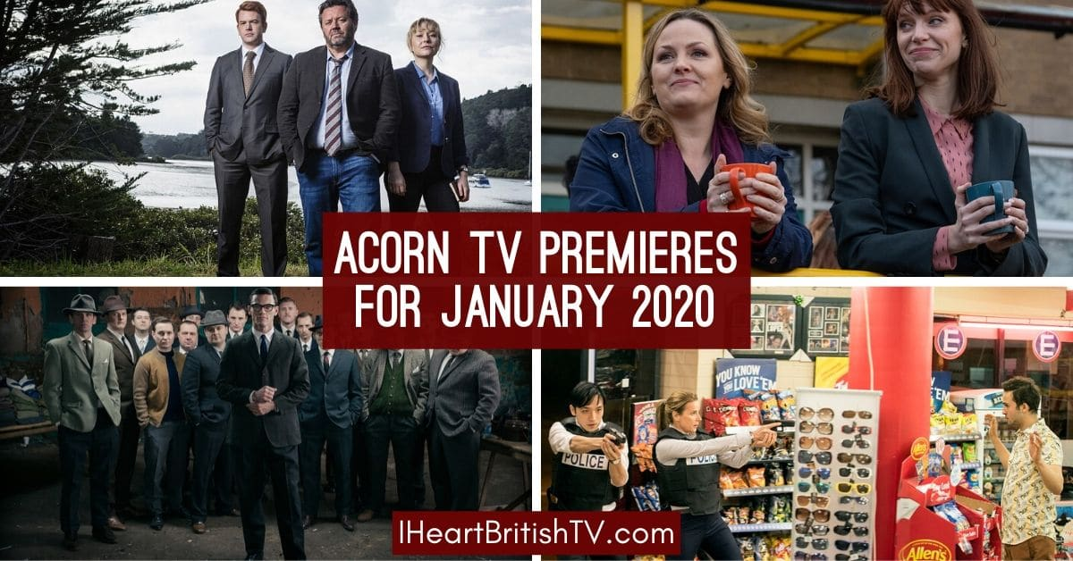 Acorn TV Premieres for January 2020 preview