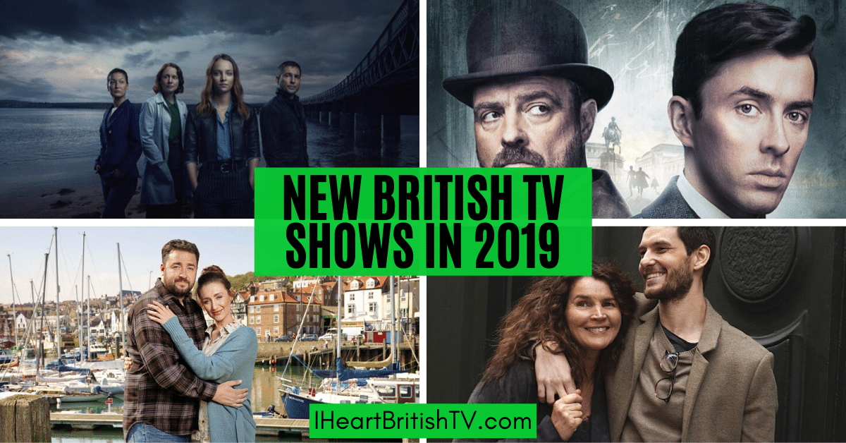 74 New British TV Shows in 2019: Dramas, Comedies, Mystery Series 1