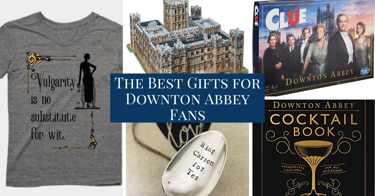 14 of the Best Gifts for Downton Abbey Fans 1