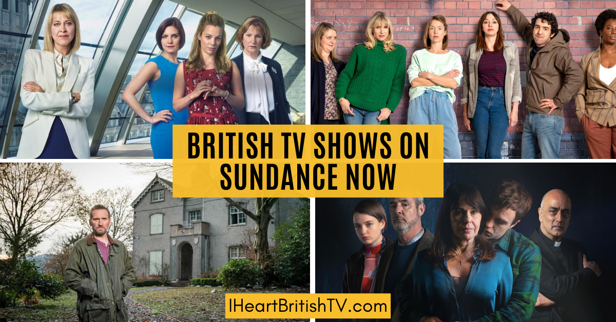 british shows on sundance now channel selection