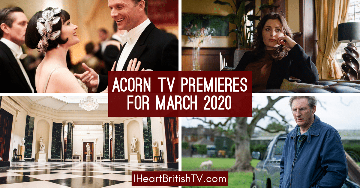 preview image of march 2020 new shows on acorn tv