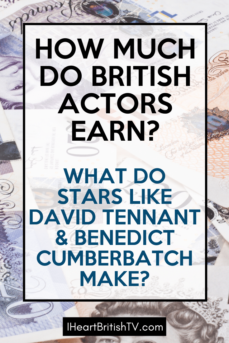 How Much Money Do British TV Actors Make? 6