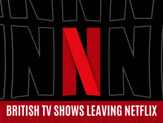 British TV & BBC Shows Leaving Netflix in March & April 2020 26