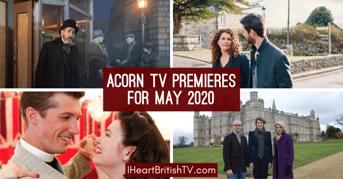 May British TV Premieres: What's New on Acorn TV for May 2020? 1