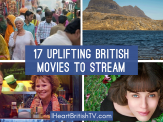 17 Light & Uplifting Feel-Good British Movies You Can Stream Right Now (& 1 You Can't) 9