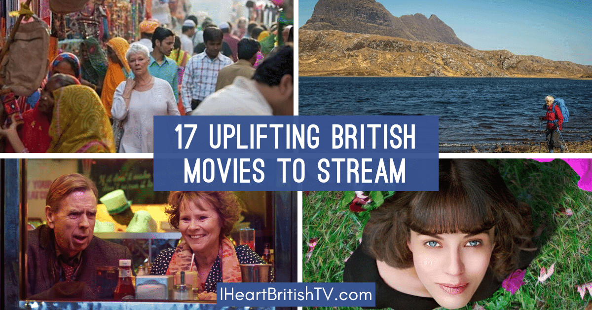 17 Light & Uplifting Feel-Good British Movies You Can Stream Right Now (& 1 You Can't) 1
