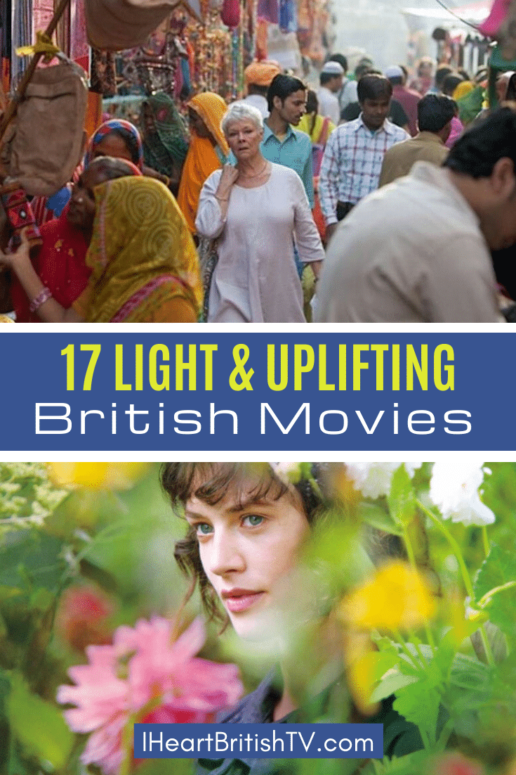 17 Light & Uplifting Feel-Good British Movies You Can Stream Right Now (& 1 You Can't) 17