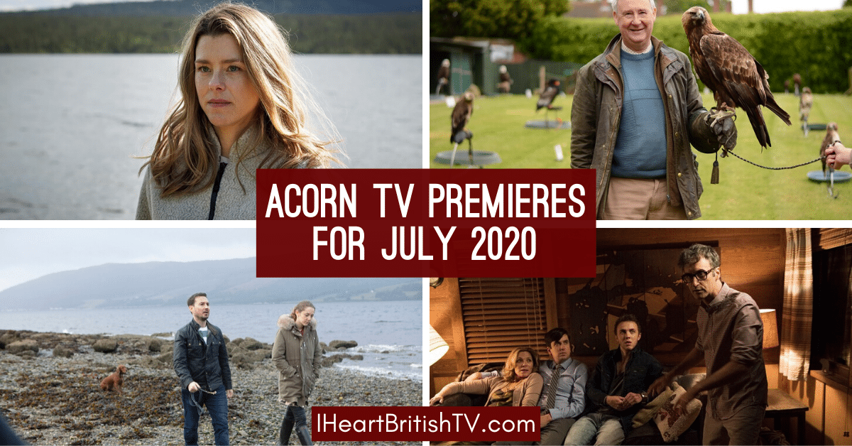 new shows on acorn TV in July