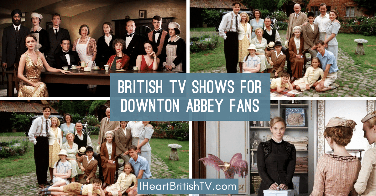 17 British TV Shows like Downton Abbey 1