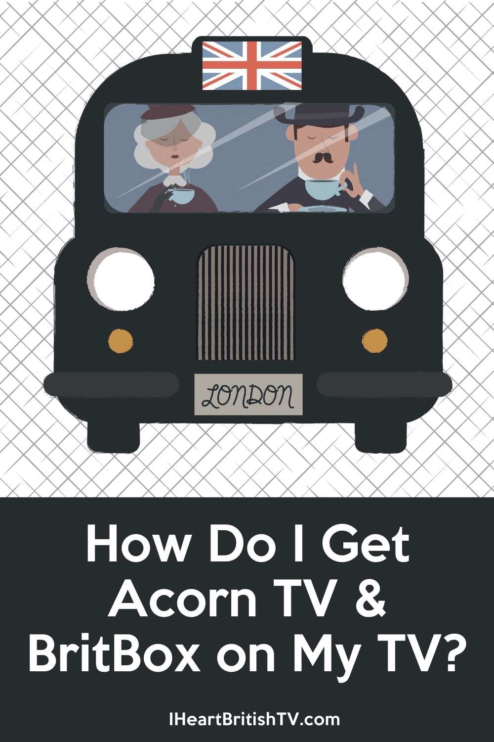 How Do I Get Acorn TV or BritBox on My TV? 4