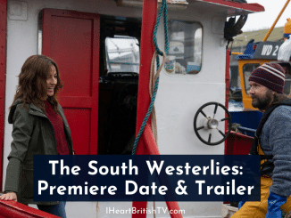 Acorn TV's The South Westerlies Premiere Details & Trailer 4