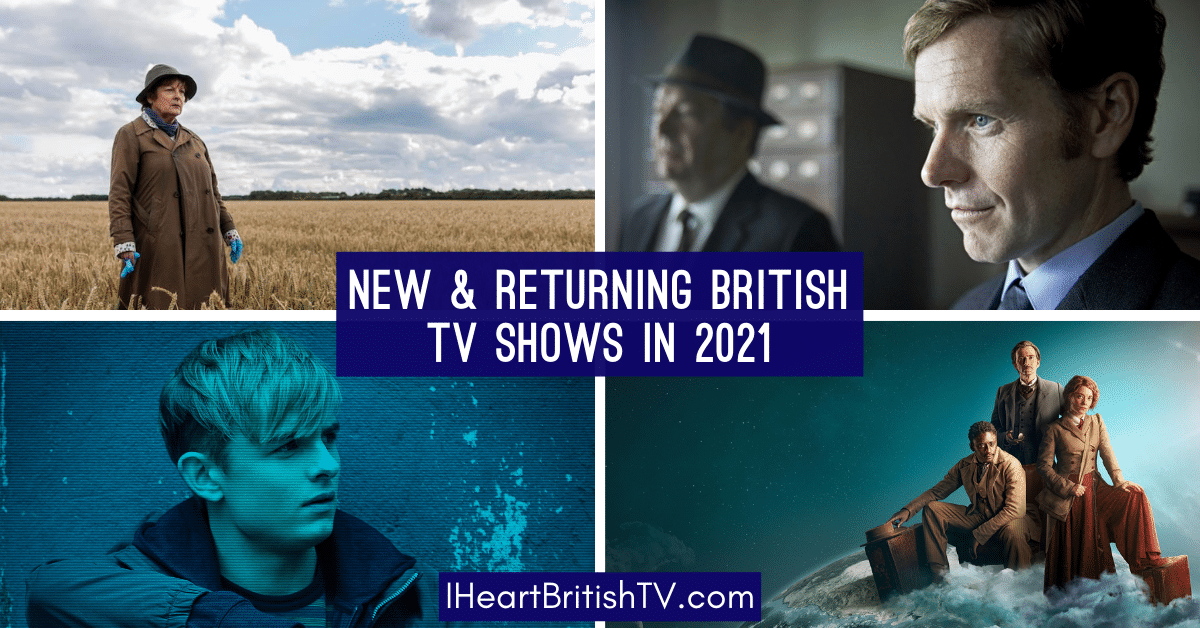 new british tv shows in 2021