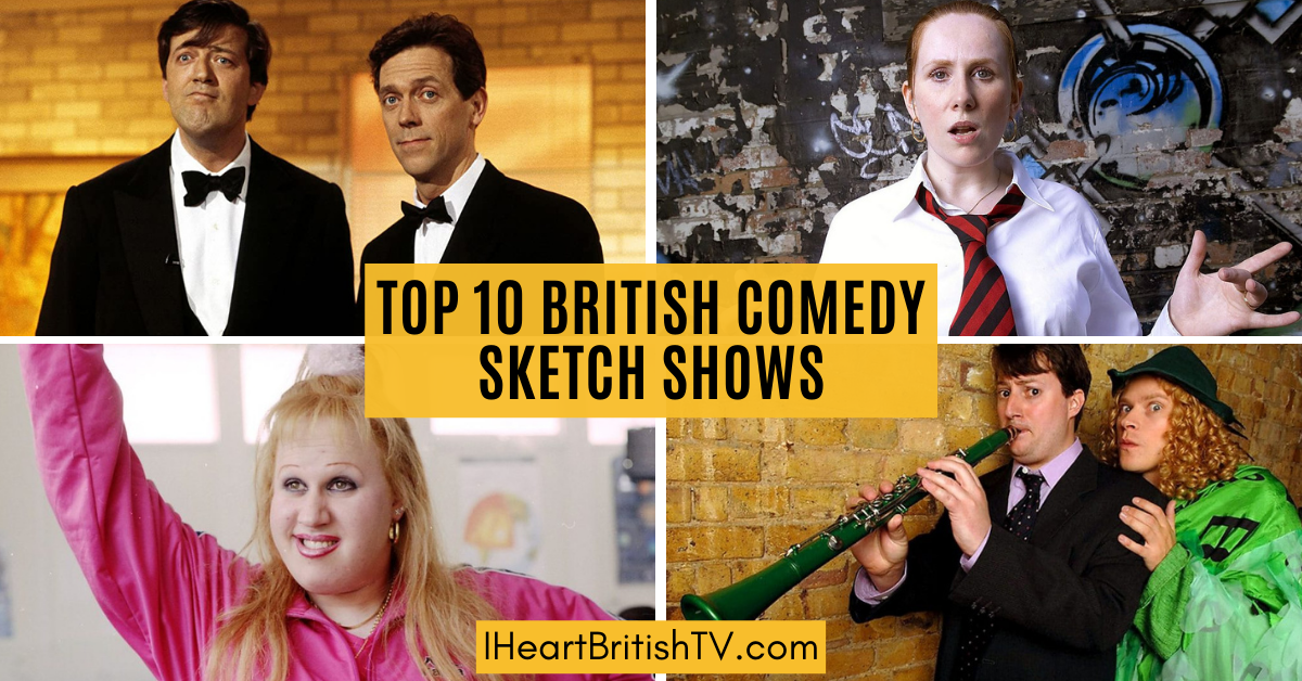 The Top 10 Best British Comedy Sketch Shows 1