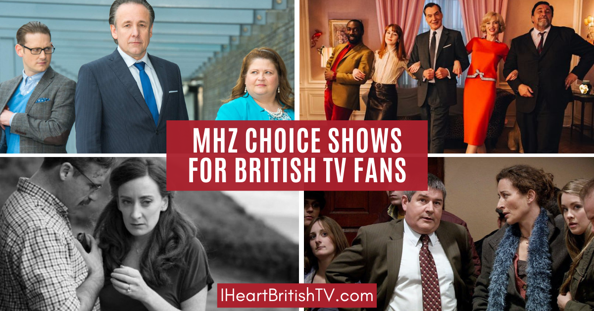 British TV Shows on MHz Choice (& a Few Others of Interest to British TV Fans) 1
