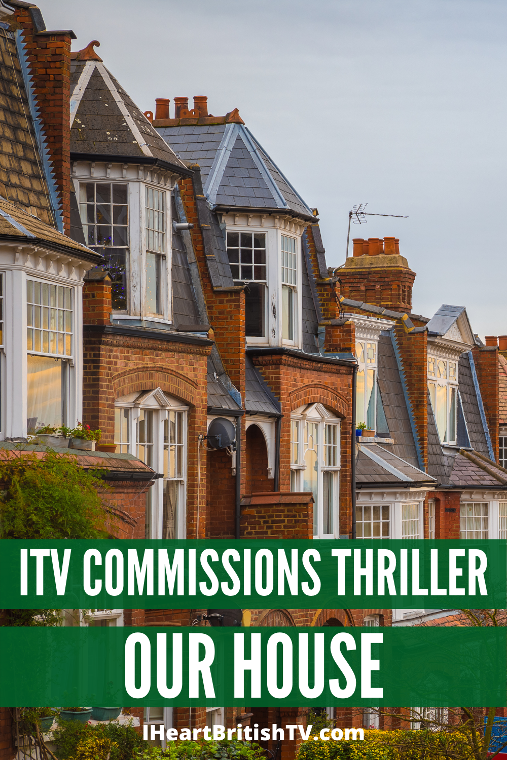 ITV Commissions New Drama Our House 5