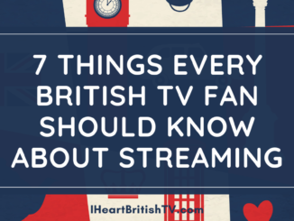 what british tv fans should know