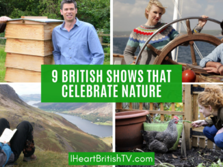 9 Great British TV Shows That Celebrate the UK's Nature & Countryside 19