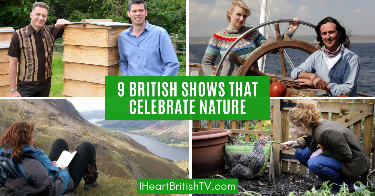 9 Great British TV Shows That Celebrate the UK's Nature & Countryside 1