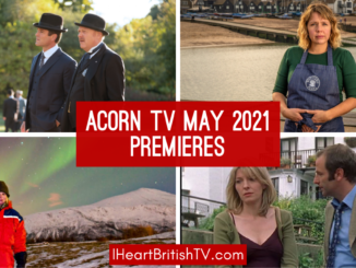 May British TV Premieres: What's New on Acorn TV for May 2021? 40