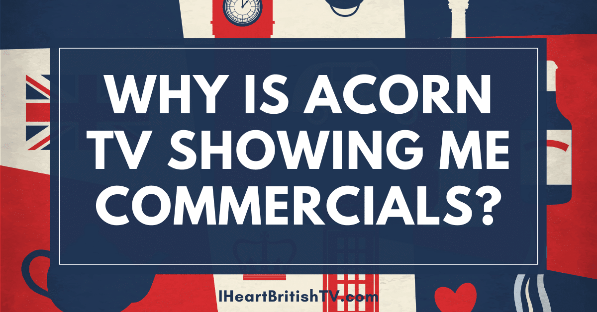 are there commercials on acorn tv