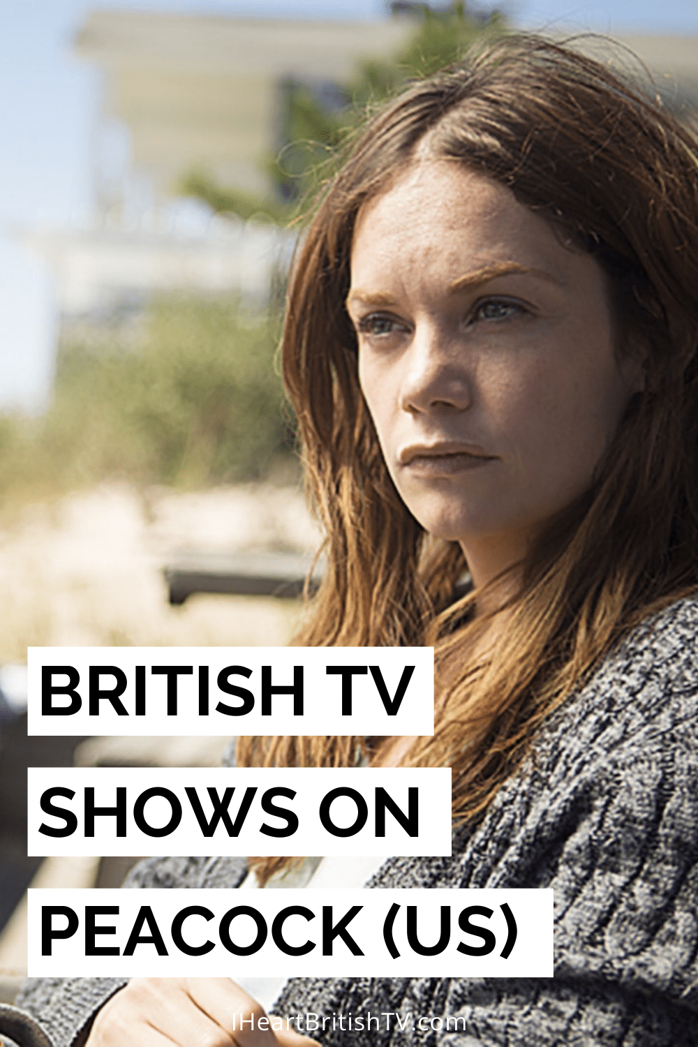 30+ British TV Shows on Peacock (US) 11