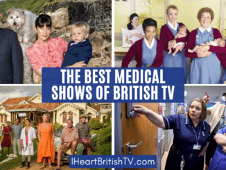 40+ of the Best British TV Medical Shows 53