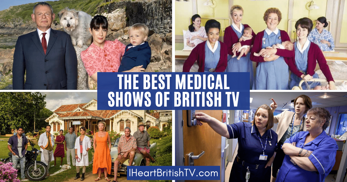 40+ of the Best British TV Medical Shows 1