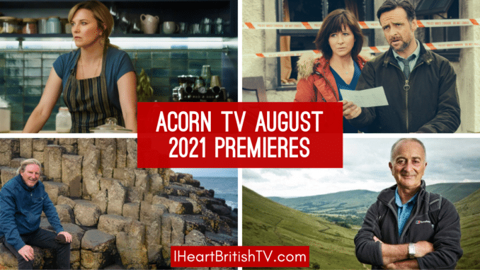 August British TV Premieres: What's New on Acorn TV for August 2021? 1