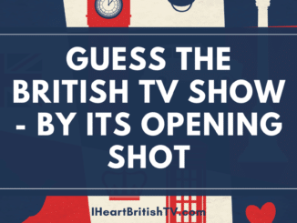 Can You Identify These British TV Shows from the First Frame? 22