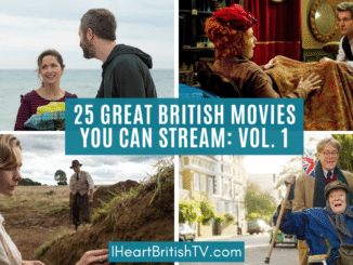 british movies you can stream list
