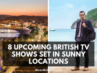 8 Upcoming British TV Shows Set in Sunny Locations 4