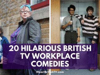 20 Hilarious British TV Workplace Comedies 60
